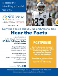 In Recognition of National Drug and Alcohol - Facts Week - POSTPONED!